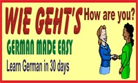 Wie Geht's? (German Made Easy) :  Learn German in 30 days