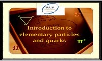 Introduction to  Elementary Particles and Quarks