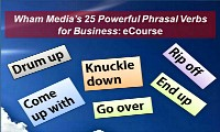 Wham Media's 25 Powerful Phrasal Verbs for Business