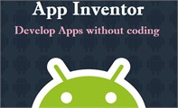 Create Android Apps without Coding with App Inventor