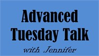 September 20 Advanced Tuesday Talk