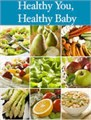 Healthy You, Health Baby (FREE Course Preiew)