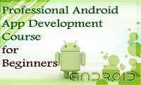 Professional Android App Development Training