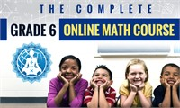 The Complete Grade 6 Online Math Course