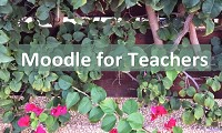 Moodle for Teachers