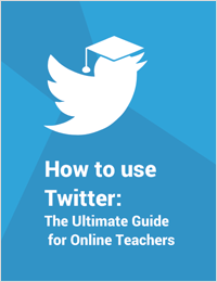 How to use Twitter : The Ultimate Guide for Online Teachers